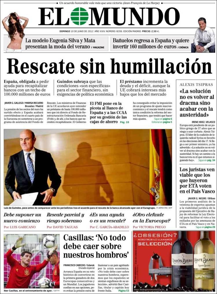 Peri dico el mundo espa a peri dicos de espa a edici n de domingo 10 de junio de 2012 - Puerta de madrid periodico ...